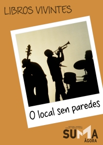 O local sen paredes