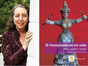 """Para min é un referente a mexicana Marcela Lagarde que di """"a primeira vez que lle dis non ao outro estás a darte o primeiro si a ti mesma"""". Marcela Lagarde nas BMC"""